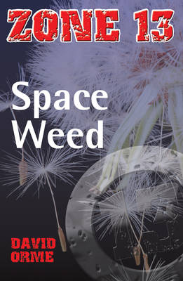 Space Weed by David Orme