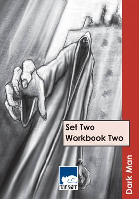 Dark Man Set 2: Workbook 2 by Steve Rickard