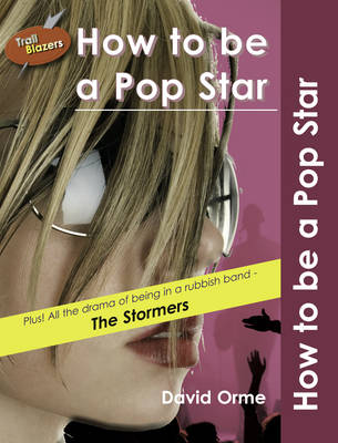How to be a Pop Star by David Orme