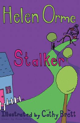 Stalker by Helen Orme, Helen Bird