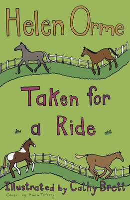 Taken for a Ride by Helen Orme, Helen Bird