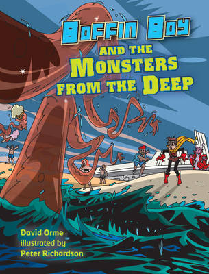 Boffin Boy and the Monsters from the Deep Set 3 by David Orme