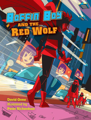 Boffin Boy and the Red Wolf by David Orme