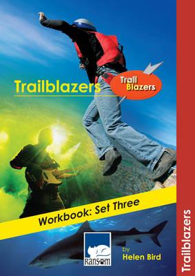 Trailblazers Workbook Workbook - Set Three : Accompanies the Trailblazers Reading Books Extreme Sports, Sea Killers, and How to be a Pop Star by Helen Bird