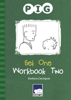 PIG Set 1 Workbook 2 by Barbara Catchpole
