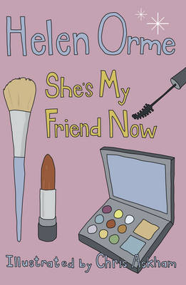 She's My Friend Now by Helen Orme