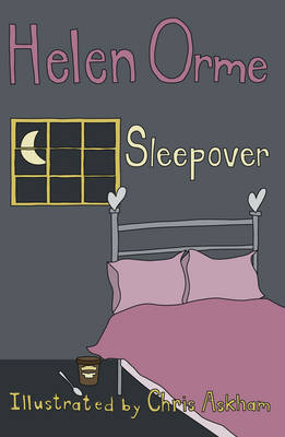 Sleepover by Helen Orme