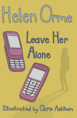 Leave Her Alone by Helen Orme
