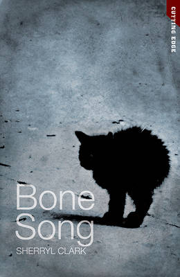 Bone Song by Sherryl Clark