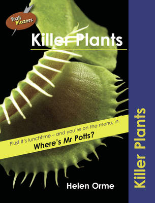 Killer Plants by Helen Bird, David Orme