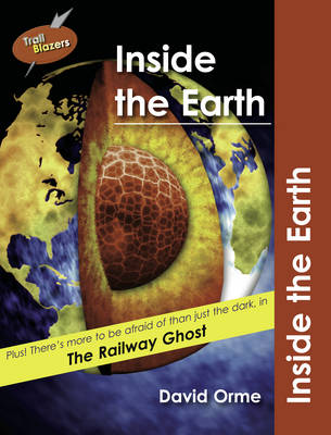Inside the Earth by David Orme
