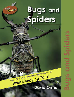 Bugs and Spiders by David Orme