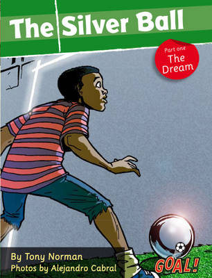 The Silver Ball The Dream by