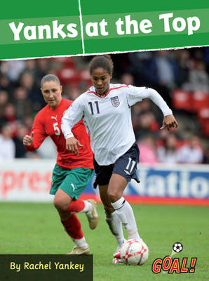 Yanks at the Top by Rachel Yankey