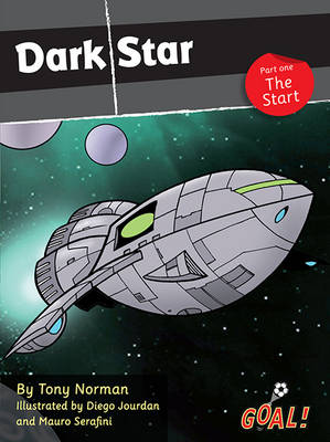 Dark Star: The Start by Tony Norman