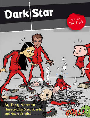 Dark Star: The Trick by Tony Norman