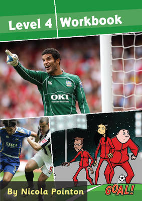 Goal! Level 4 Workbook by Nicola Pointon