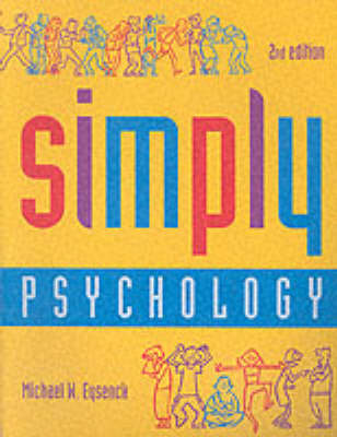Simply Psychology by Michael W. Eysenck