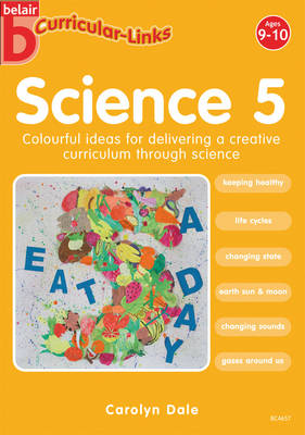 Curricular Links Science by Carolyn Dale