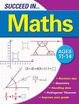 Succeed in Maths 11-14 Years by Mike (RCFD Deputy Chief) Bell