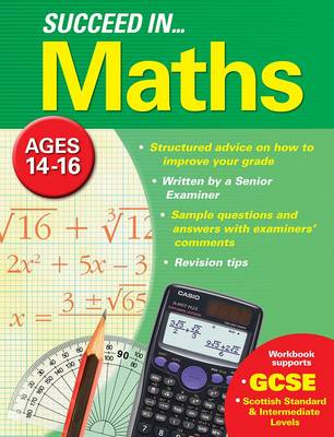 Succeed in Maths 14-16 Years (GCSE) by