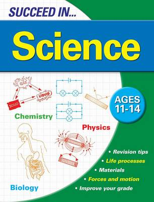 Succeed in Science 11-14 Years by
