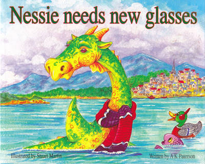 Nessie Needs New Glasses by A. K. Paterson