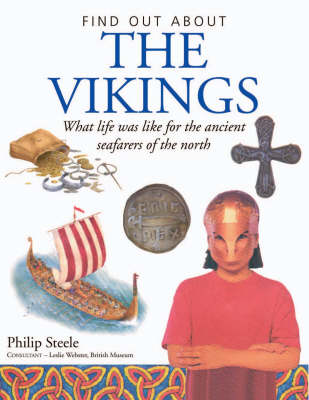 Find Out About the Viking World by Philip Steele