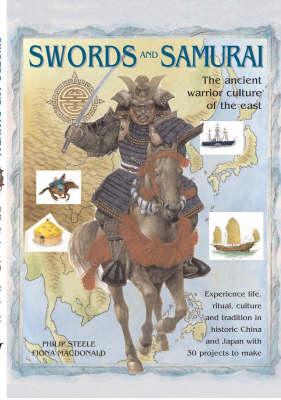 Swords and Samurai by Fiona MacDonald