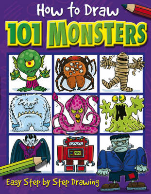 How to Draw 101 Monsters by