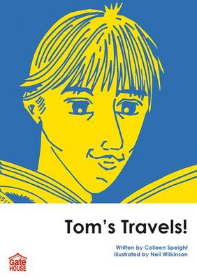 Tom's Travels! by Colleen Speight