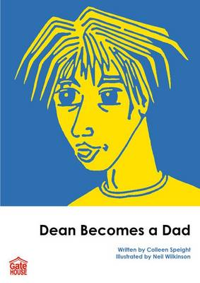 Dean Becomes a Dad by Colleen Speight