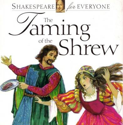 The Taming of the Shrew by Jennifer Mulherin