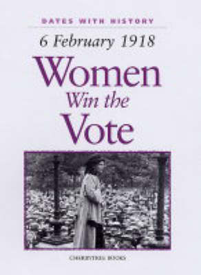 Women Win the Vote 16 February 1918 by Brian Williams