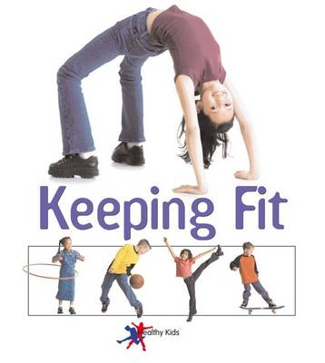 Keeping Fit by Sylvia Goulding