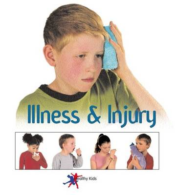 Illness and Injury by Sylvia Goulding