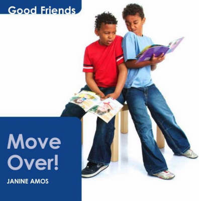 Move Over! by Janine Amos