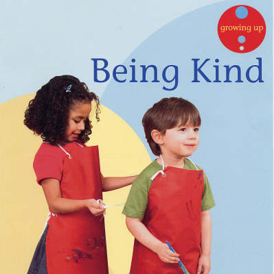 Being Kind by Janine Amos