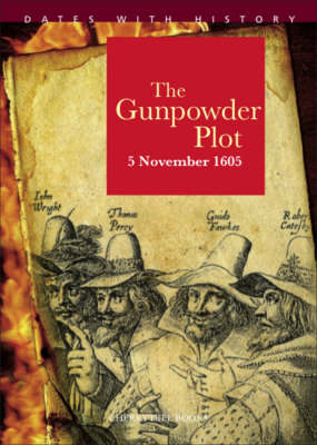 The Gunpowder Plot by John Malam