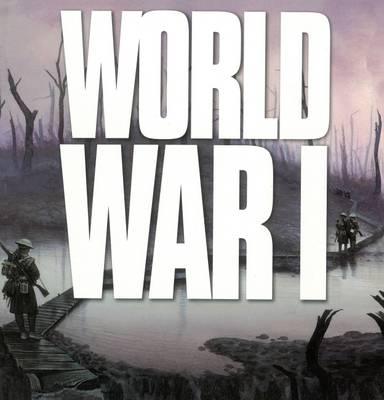 World War I by Ken Hills