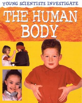 The Human Body by Malcolm Dixon, Karen Smith
