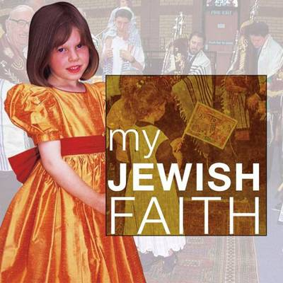 My Jewish Faith by Ann Clark