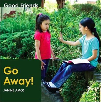 Go Away by Janine Amos