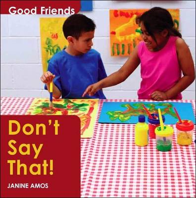 Don't Say That by Janine Amos
