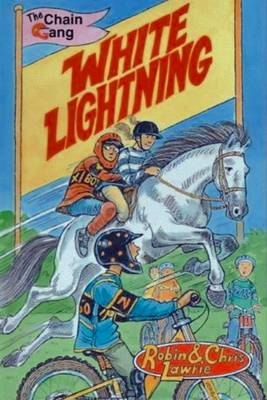 White Lightning by Robin Lawrie, Christine Lawrie