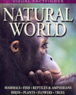 Natural World by John Farndon, etc.