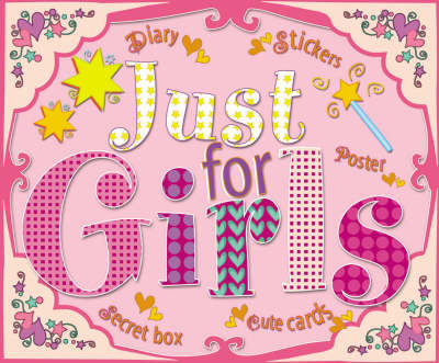 Just for Girls by Belinda Gallahger