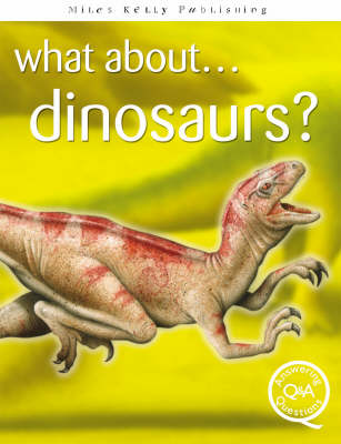 Dinosaurs? by Rupert Matthews, Steve Parker, Brian Williams