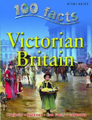 Victorian Britain by Steve Parker, Camilla De la Bedoyere, Ruper Matthews, Jeremy Smith