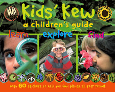 Kids' Kew A Children's Guide by Dr. Miranda MacQuitty, Louise Millar